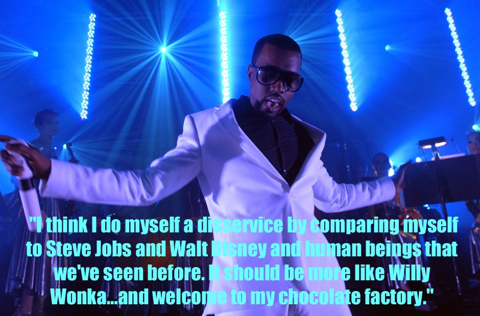 Kanye West Willy Wonka quote