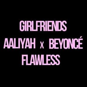 Beyonce Aaliyah mashup