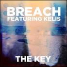Breach Feat Kelis The Key